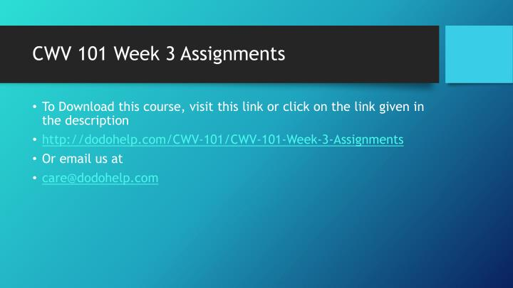 Cwv 101 week 3 assignments1