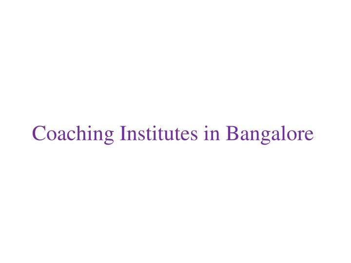 Coaching institutes in b angalore