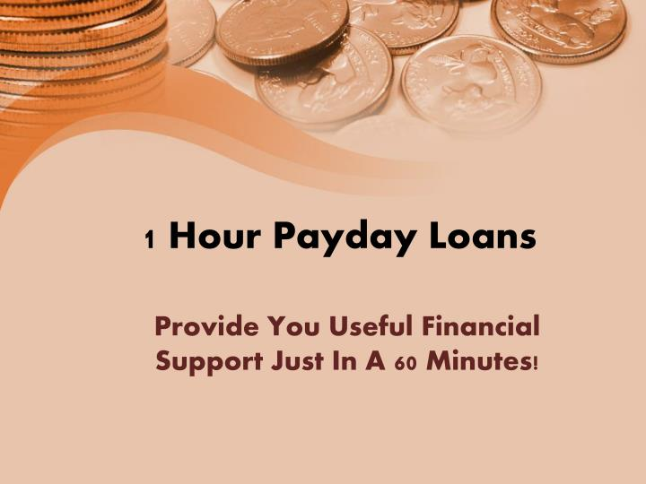 Payday Loans in One Hour?