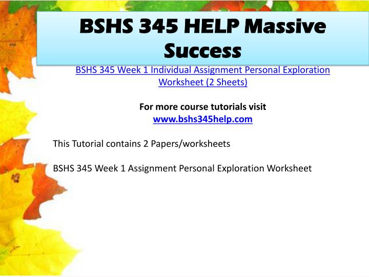 BSHS 345 HELP Massive Success