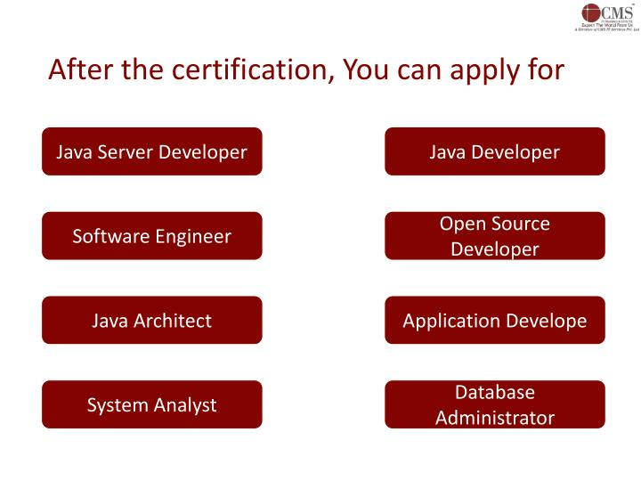 After the certification, You can apply for