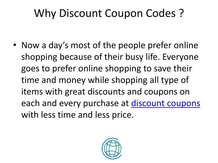 Why Discount Coupon Codes ?