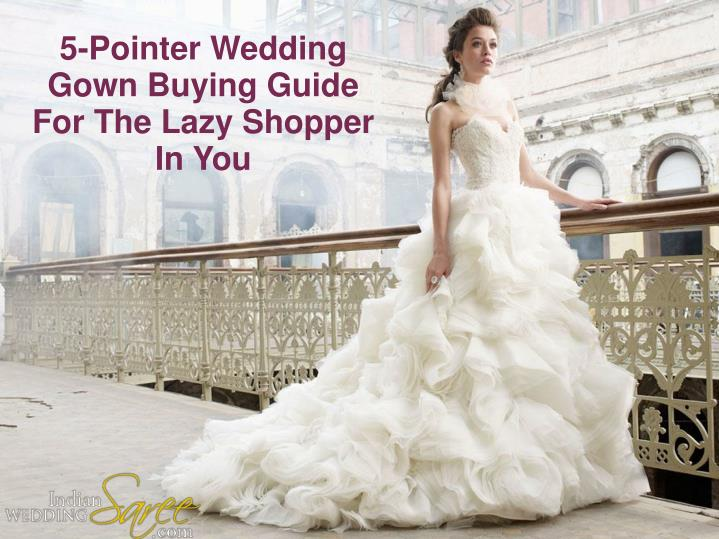5-Pointer Wedding Gown Buying Guide For The Lazy Shopper In You
