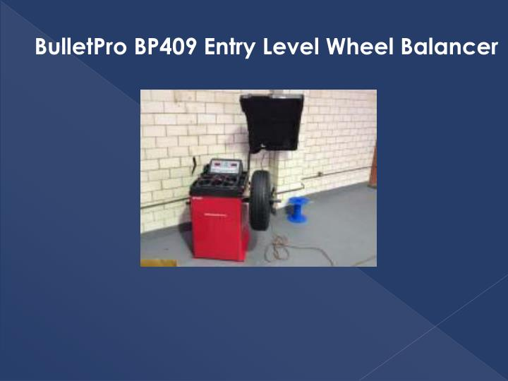 BulletPro BP409 Entry Level Wheel Balancer