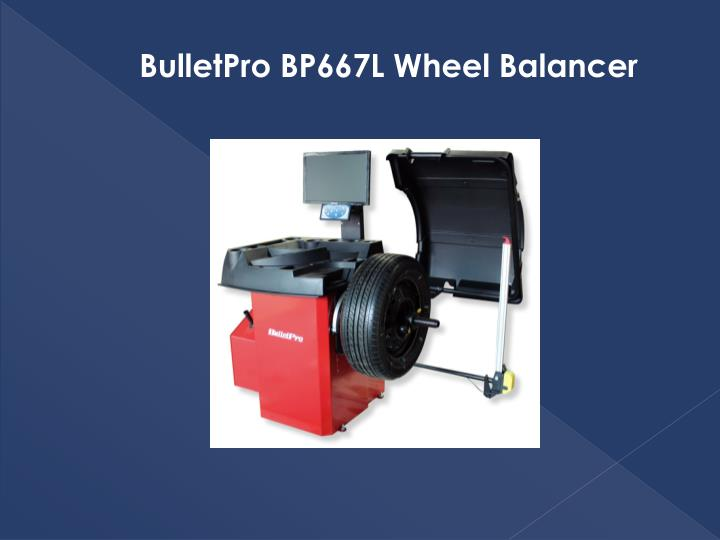BulletPro BP667L Wheel Balancer