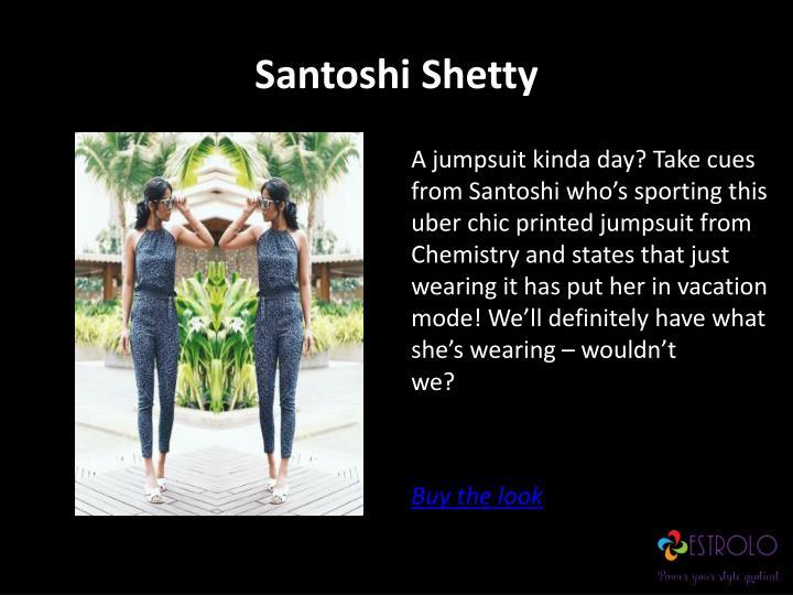 Santoshi