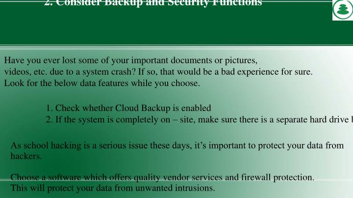 2. Consider Backup and Security Functions