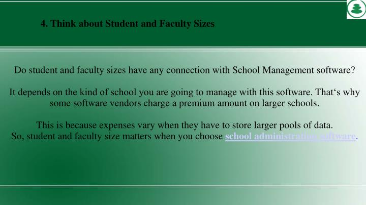 4. Think about Student and Faculty Sizes