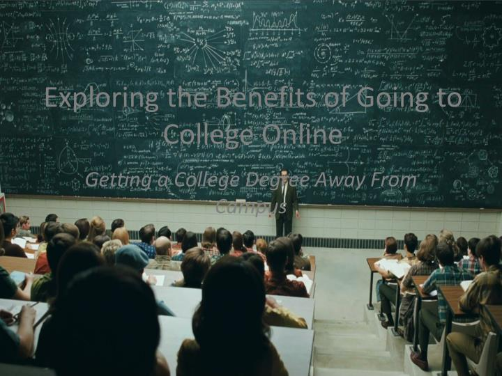 Exploring the Benefits of Going to College Online