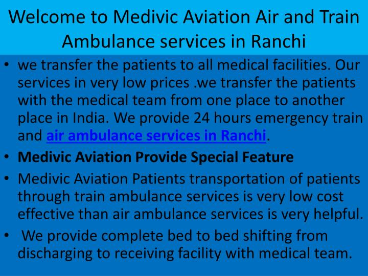 Welcome to Medivic Aviation Air and Train Ambulance services in Ranchi