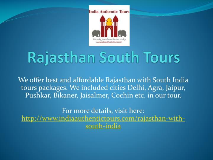 Rajasthan south tours
