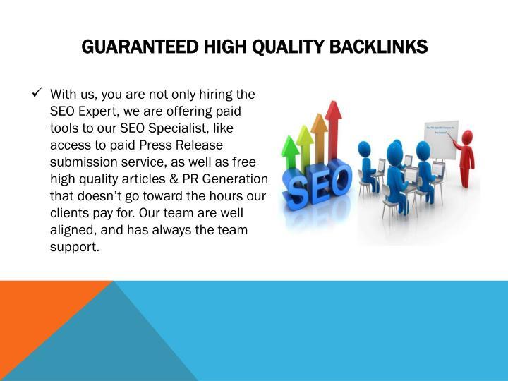 Guaranteed High Quality