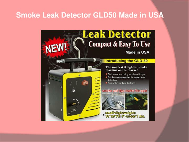 Smoke Leak Detector GLD50 Made in USA