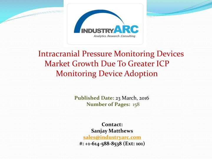 Intracranial Pressure Monitoring Devices Market