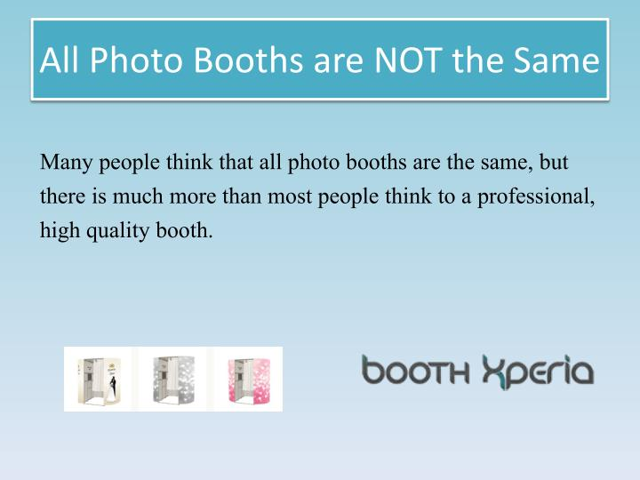 All Photo Booths are NOT the