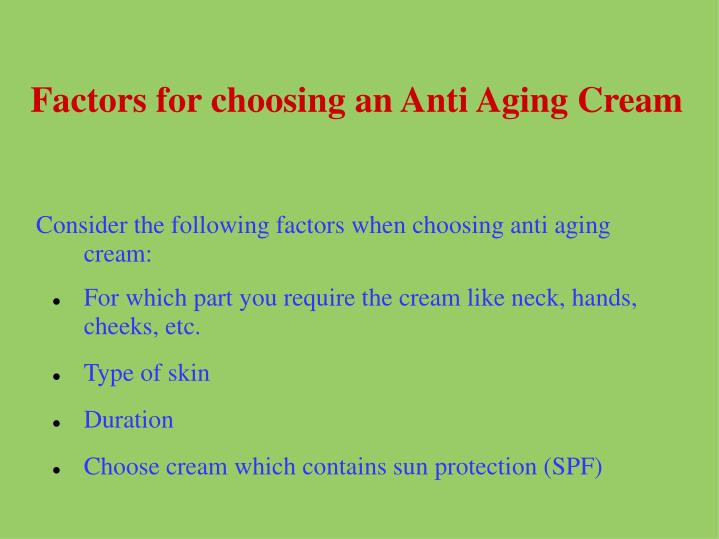 Factors for choosing an Anti Aging Cream
