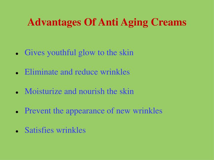 Advantages Of Anti Aging Creams
