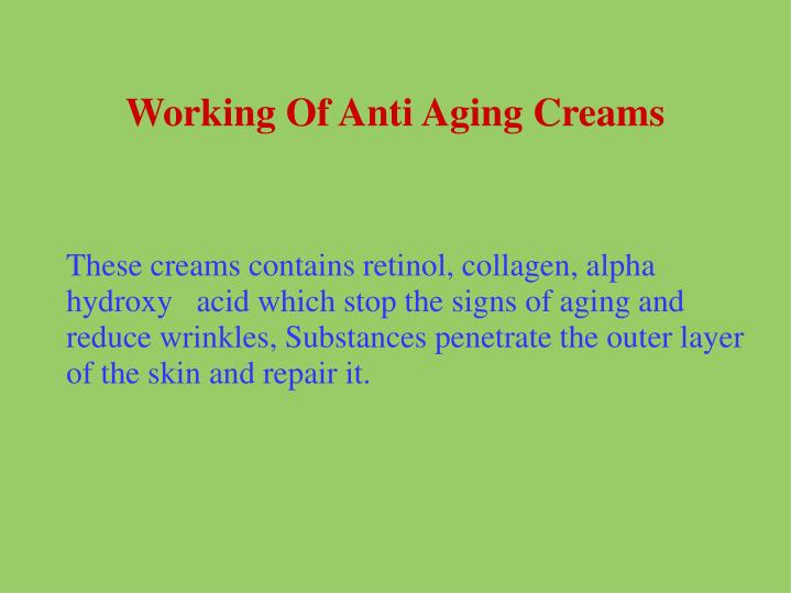 Working Of Anti Aging Creams