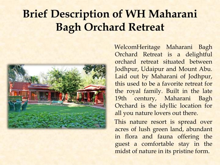 Brief description of wh maharani bagh orchard retreat
