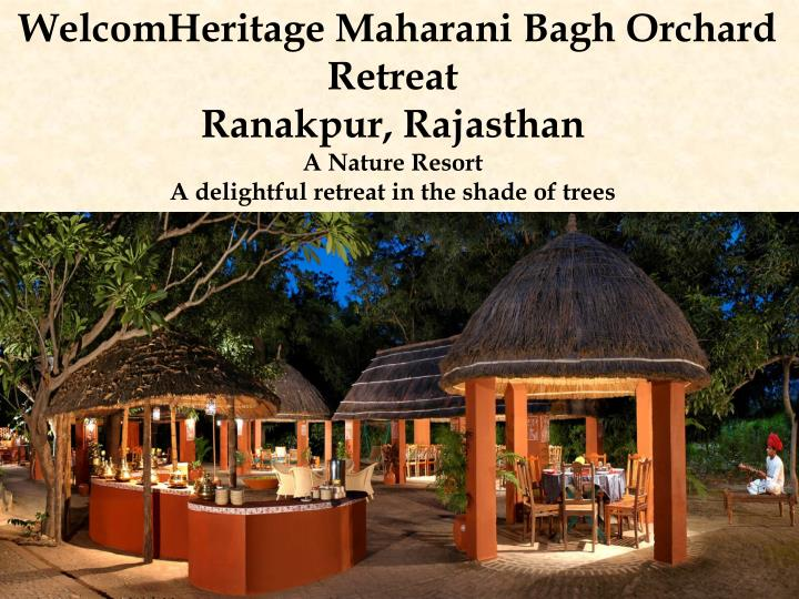 WelcomHeritage Maharani Bagh Orchard Retreat