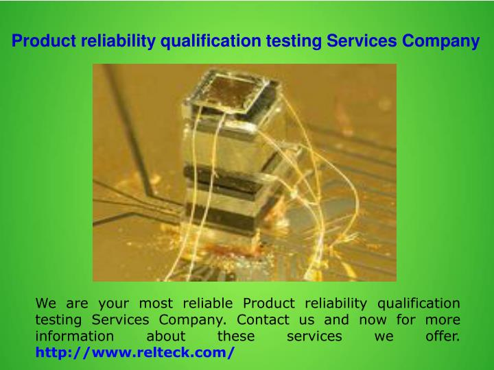 Product reliability qualification testing Services Company