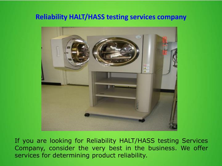 Reliability HALT/HASS testing services company
