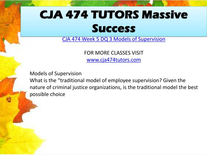 CJA 474 TUTORS Massive Success