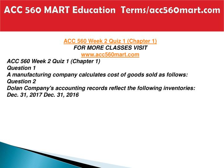 ACC 560 MART Education  Terms/acc560mart.com