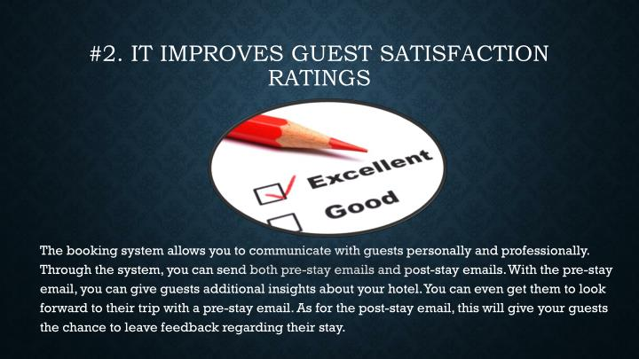 #2. It improves guest satisfaction ratings
