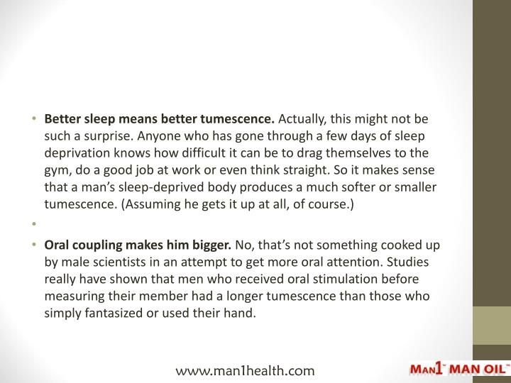 Better sleep means better tumescence.
