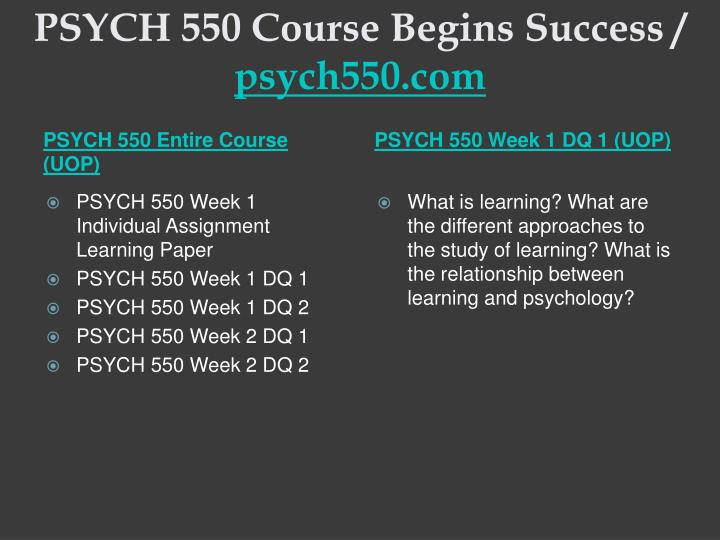 Psych 550 course begins success psych550 com1