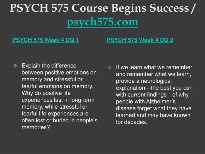 PSYCH 575 Course Begins Success /