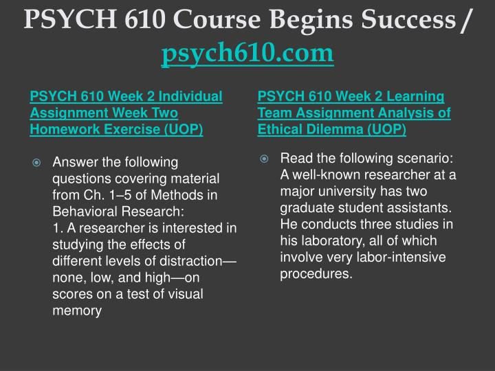 Psych 610 course begins success psych610 com2