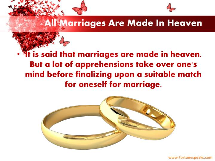 All marriages are made in heaven