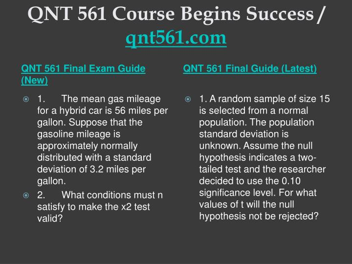 Qnt 561 course begins success qnt561 com1