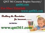qnt 561 course begins success qnt561 com16