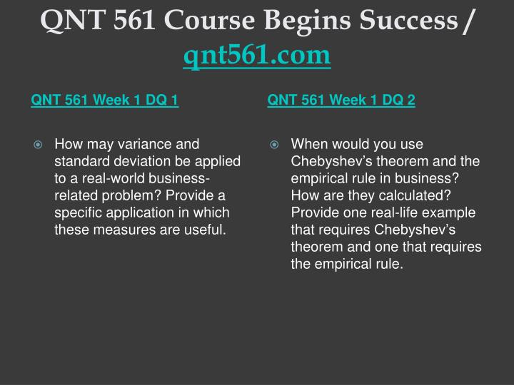 Qnt 561 course begins success qnt561 com2