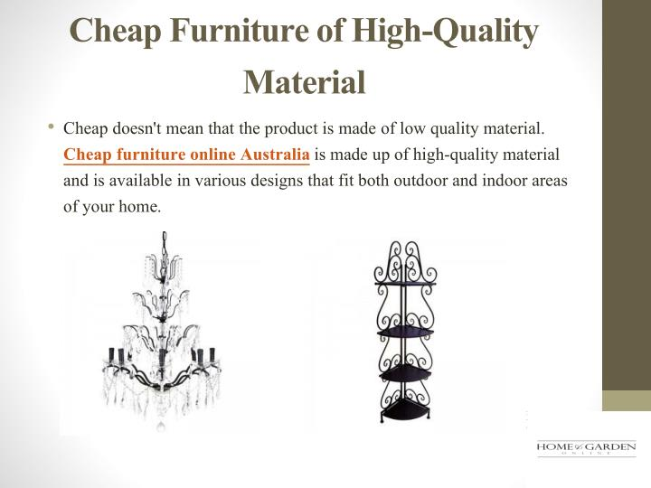 Cheap Furniture of High-Quality