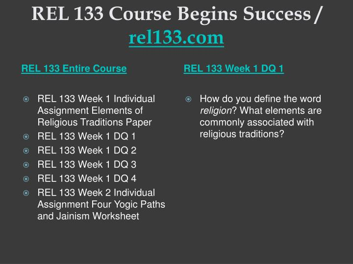 Rel 133 course begins success rel133 com1
