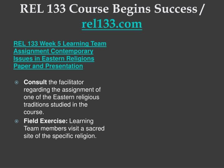 REL 133 Course Begins Success /