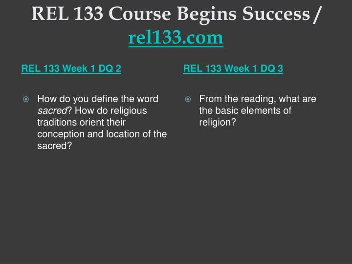 Rel 133 course begins success rel133 com2