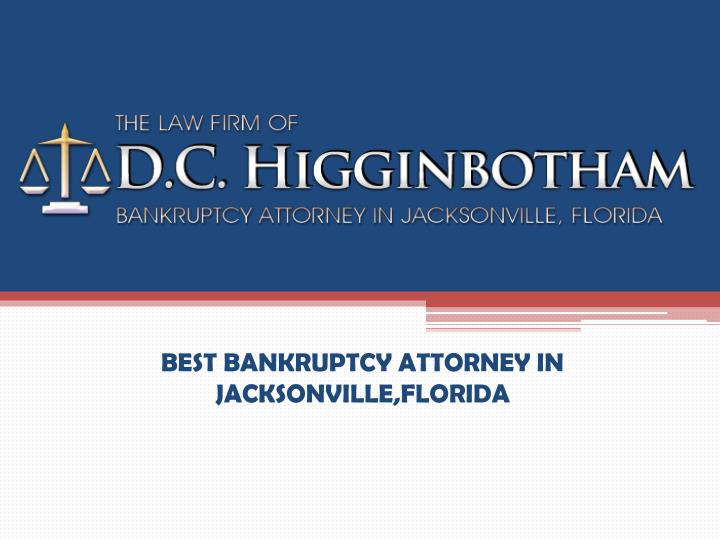 Best bankruptcy attorney in jacksonville florida