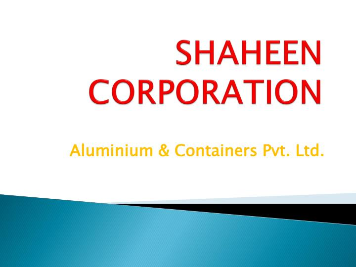 SHAHEEN CORPORATION