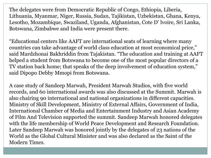 The delegates were from Democratic Republic of Congo, Ethiopia, Liberia,