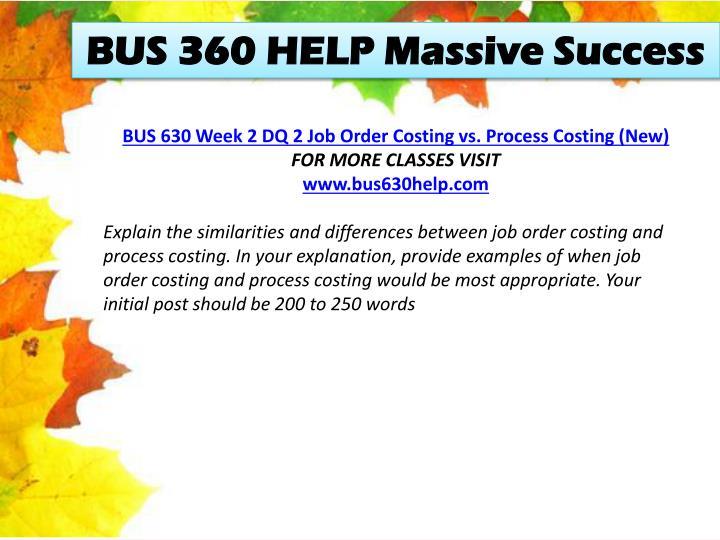 BUS 360 HELP Massive Success