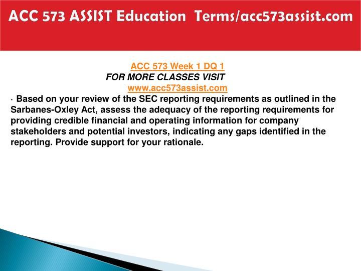 ACC 573 ASSIST Education  Terms/acc573assist.com