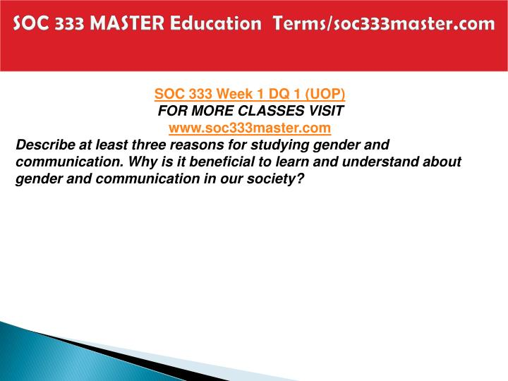 Soc 333 master education terms soc333master com2