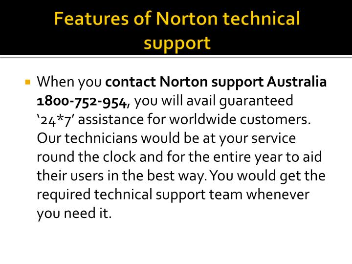 Features of Norton technical