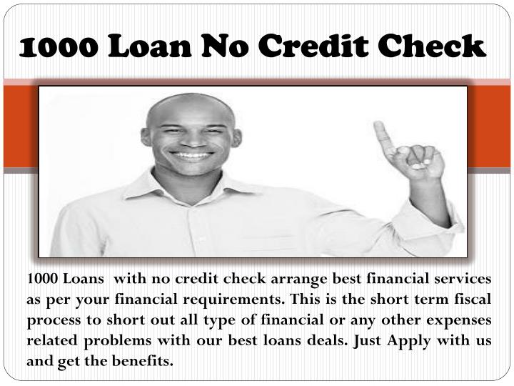 1000 Loan No Credit Check
