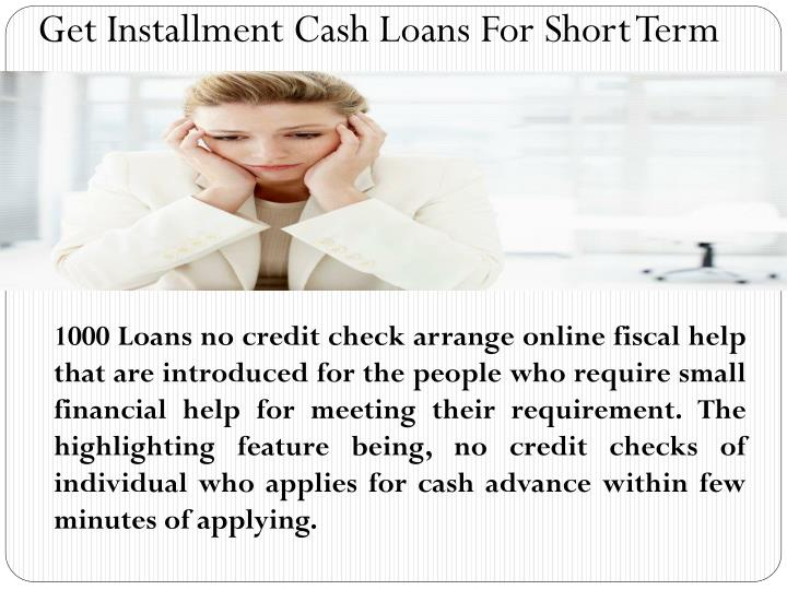 Get Installment Cash Loans For Short Term